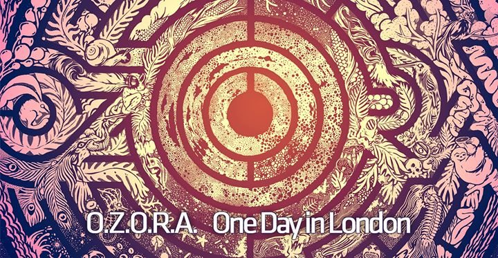 OZORA - One Day in London 2018 23 Feb '18, 22:00