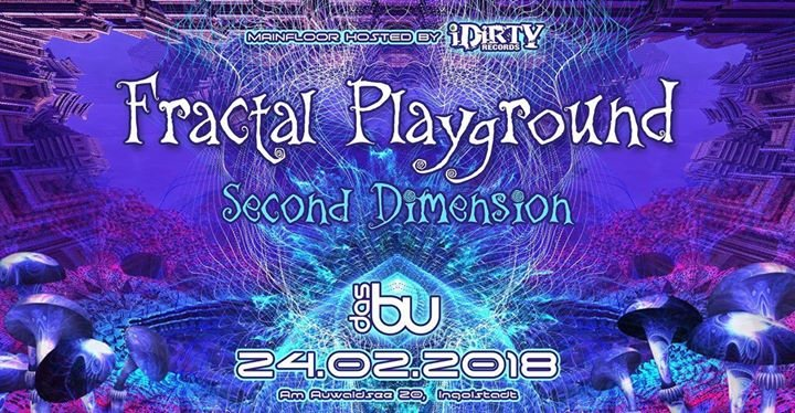 ¸.•*Fractal Playground 2nd Dimension // w Kleysky, Necmi uvm. *•.¸ 24 Feb '18, 22:00