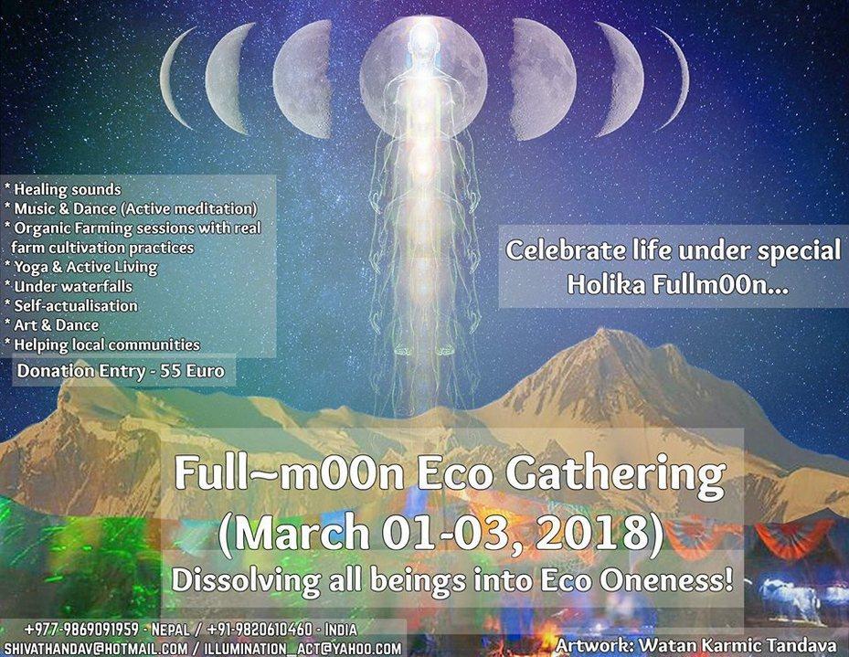 Full~m00n Eco Gathering 1 Mar '18, 05:00