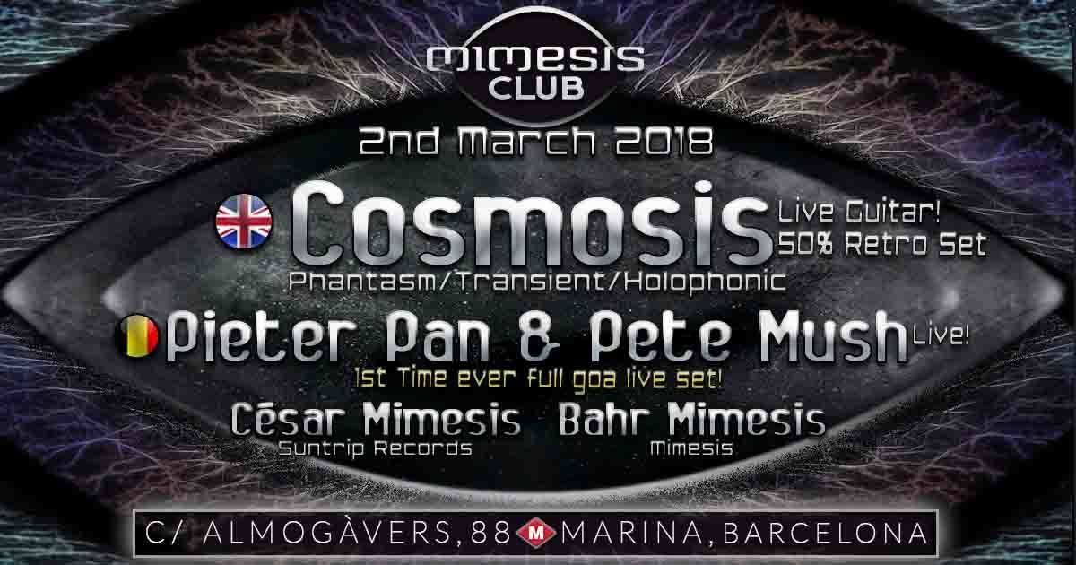 Mimesis CLUB - March w/ COSMOSIS + PIETER PAN & PETE MUSH!! 2 Mar '18, 23:30