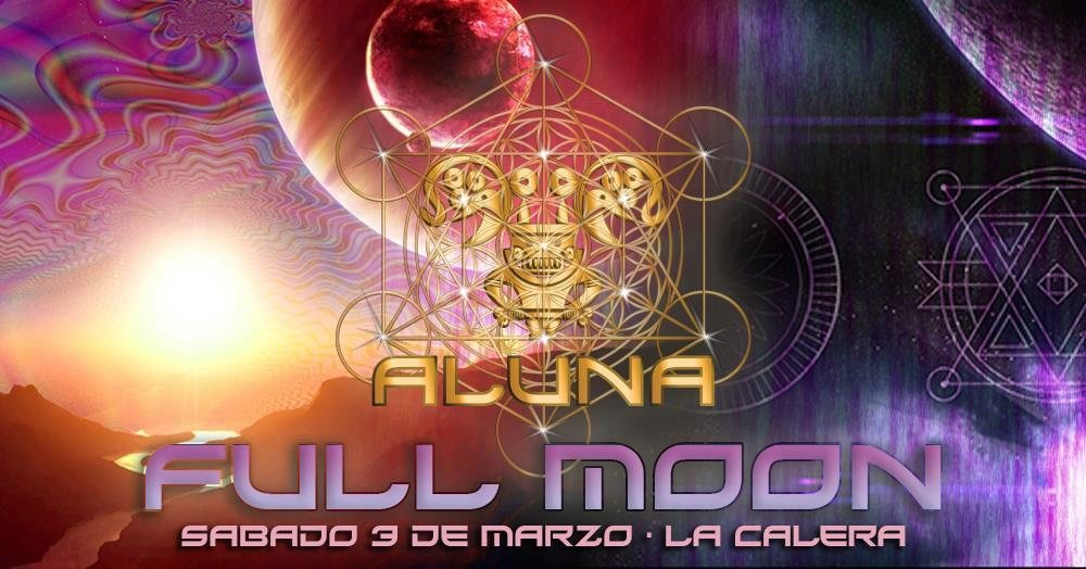 ALUNA FULL MOON 3 Mar '18, 13:00