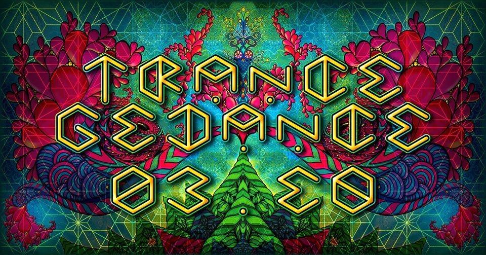 ♩ ♪ ♫ ♬ Trancegedance V ♬ ♫ ♪ ♩ 3 Mar '18, 23:00
