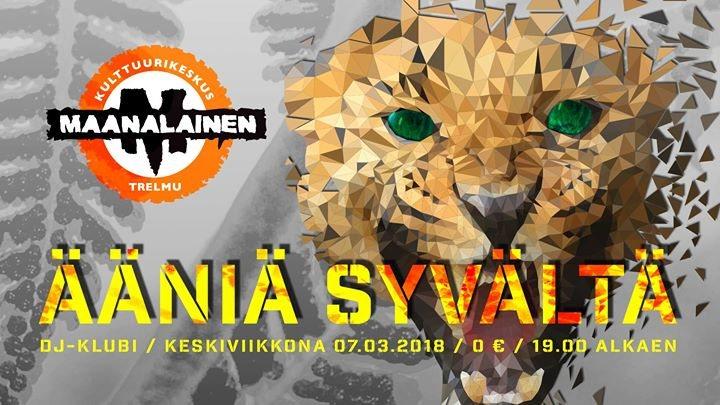 Ääniä Syvältä - TRELMU:n DJ-klubi #2 7 Mar '18, 19:00