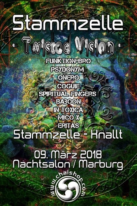 Stammzelle -twisted vision- 9 Mar '18, 22:00