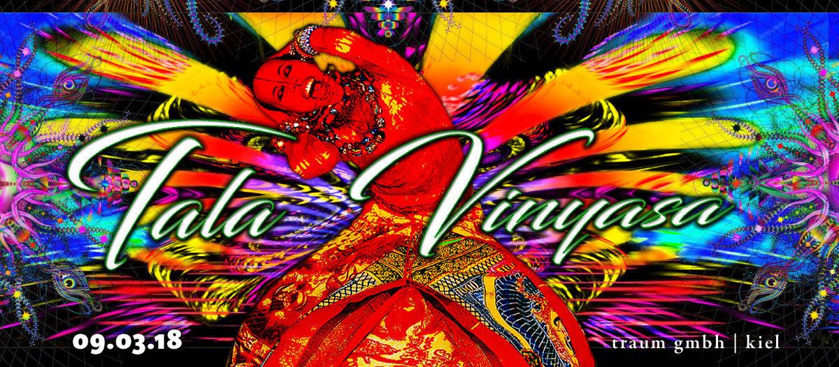 Tala Vinyasa VIII 9 Mar '18, 23:00