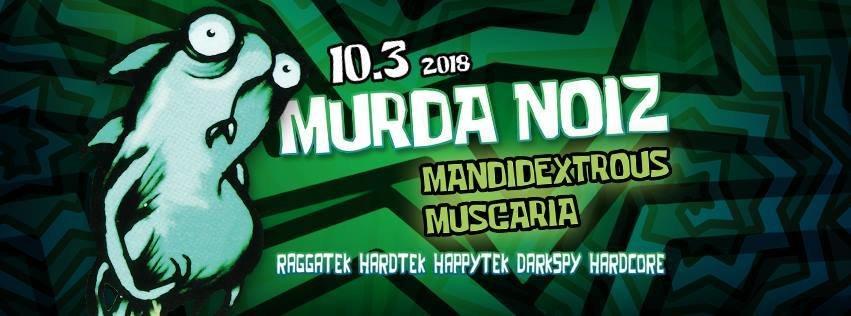 Murda Noiz 10 Mar '18, 22:00