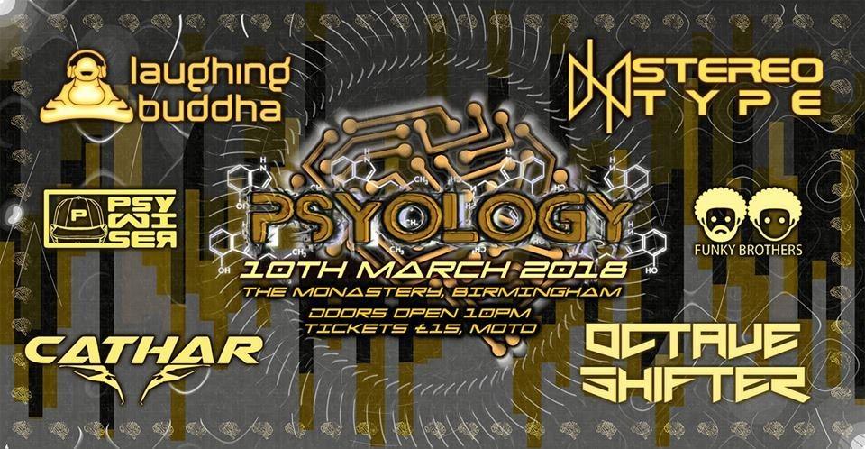 Psyology presents Laughing Buddha 10 Mar '18, 22:00