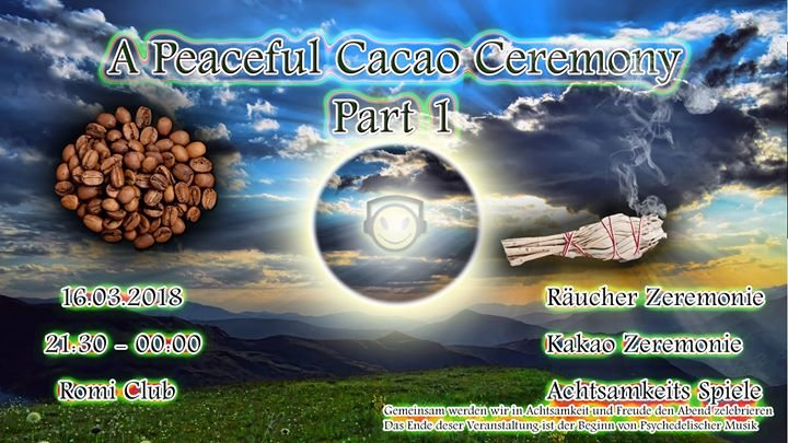 A Peaceful Cacao Ceremony Part 1 16 Mar '18, 21:30