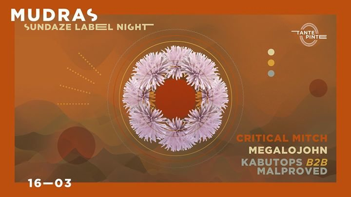 Mudras // Sundaze Label Night 16 Mar '18, 23:00