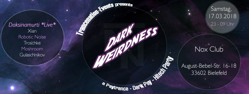 Dark Weirdness (Daksinamurti Live) 17 Mar '18, 23:00