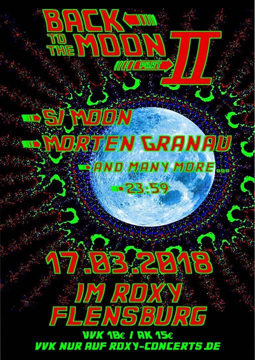 "Party flyer: Goa ""Back to the Moon Part 2"" Si Moon, Morten Granau, and more 17 Mar '18, 23:55"