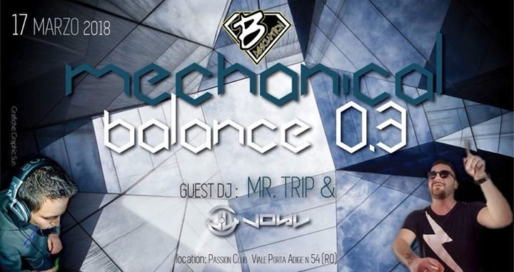 ◕ Mechanical Balance 0.3 ◕ 5€ Con Drink 17 Mar '18, 23:00