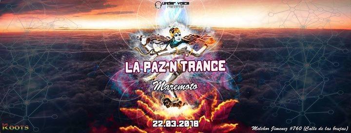 La Paz N Trance   Maremoto 22 Mar '18, 20:00
