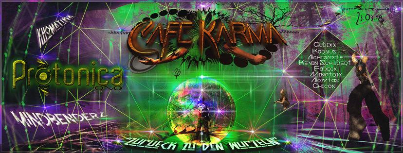 "Café Karma´s ""Zurück zu den Wurzeln"" + ""Pascal, Katzi´s 69er"" 23 Mar '18, 22:00"