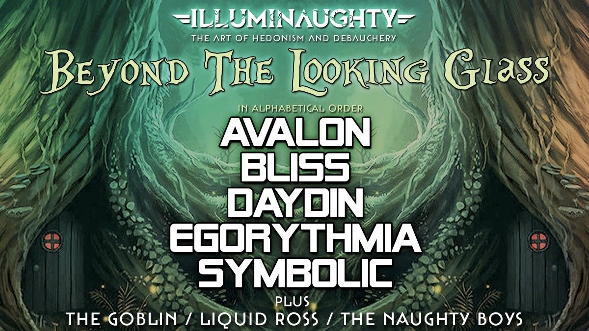 IllumiNaughty presents: Beyond the Looking Glass - London 23 Mar '18, 22:00