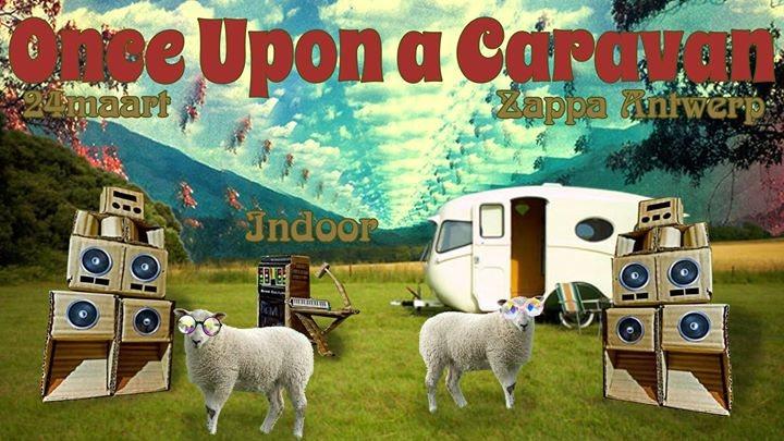 Once upon a caravan (Indoor) 1 Jun '18, 21:00