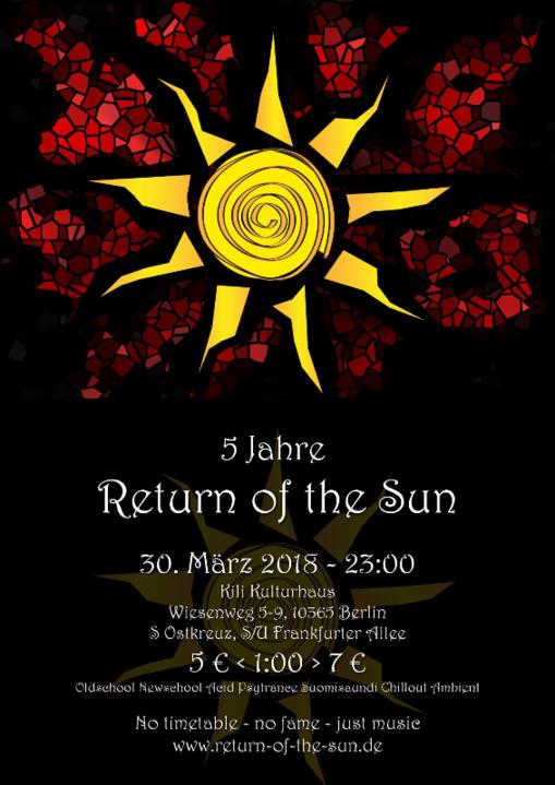 Fünf Jahre Return of the Sun 30 Mar '18, 23:00