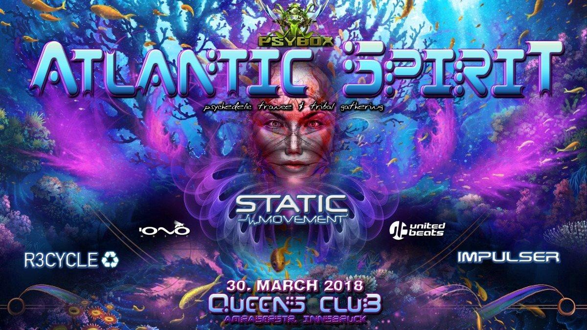 Psybox pres. *** Atlantic Spirit with Static Movement / Impulser / R3cycle *live 30 Mar '18, 22:00