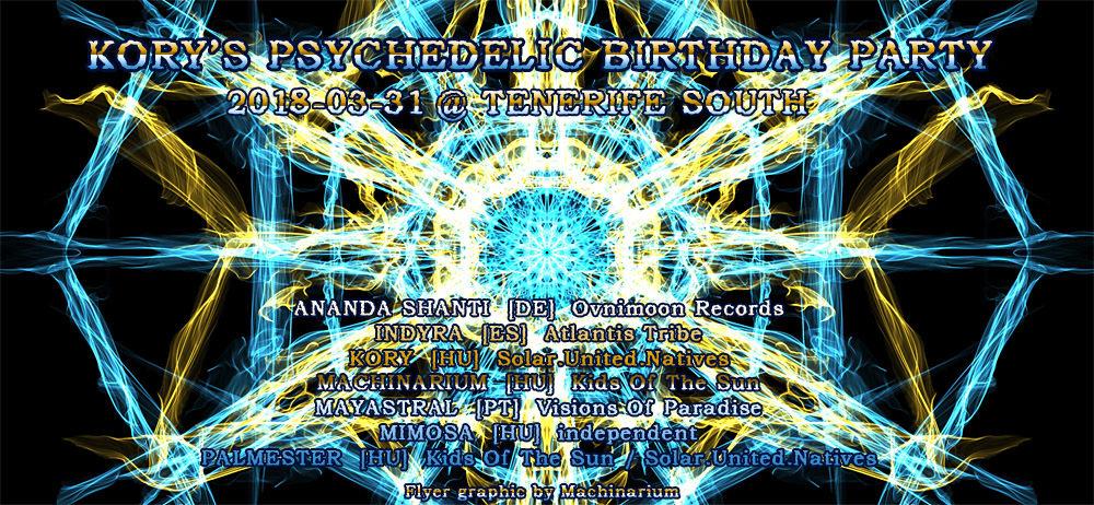 Kory's Psychedelic Birthday Party 31 Mar '18, 18:00