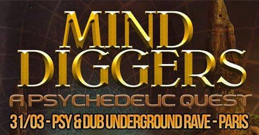 MIND Diggers - Psy & Dub Rave by Nataraja 31 Mar '18, 22:00