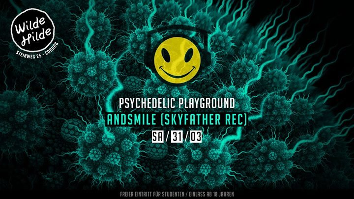 Psychedelic Playground: Andsmile 31 Mar '18, 23:59