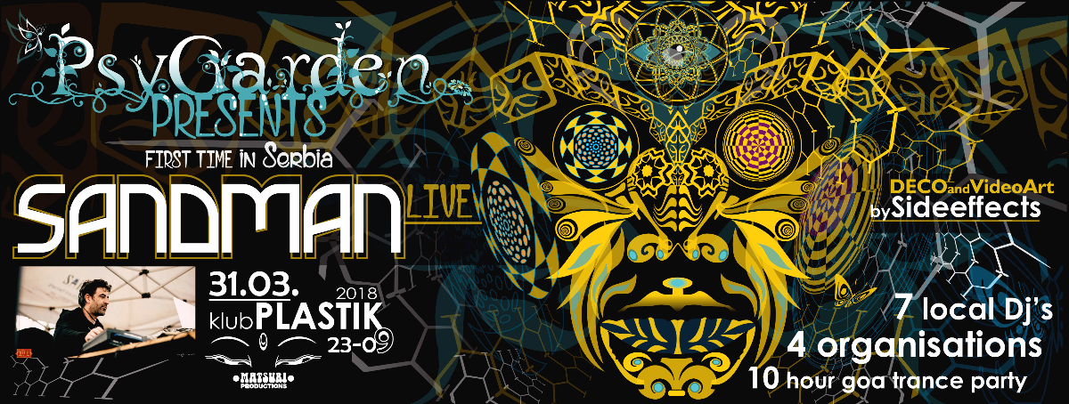 Sandman Live! - PsyGarden - 10 hour Goa Trance Party! 31 Mar '18, 23:00