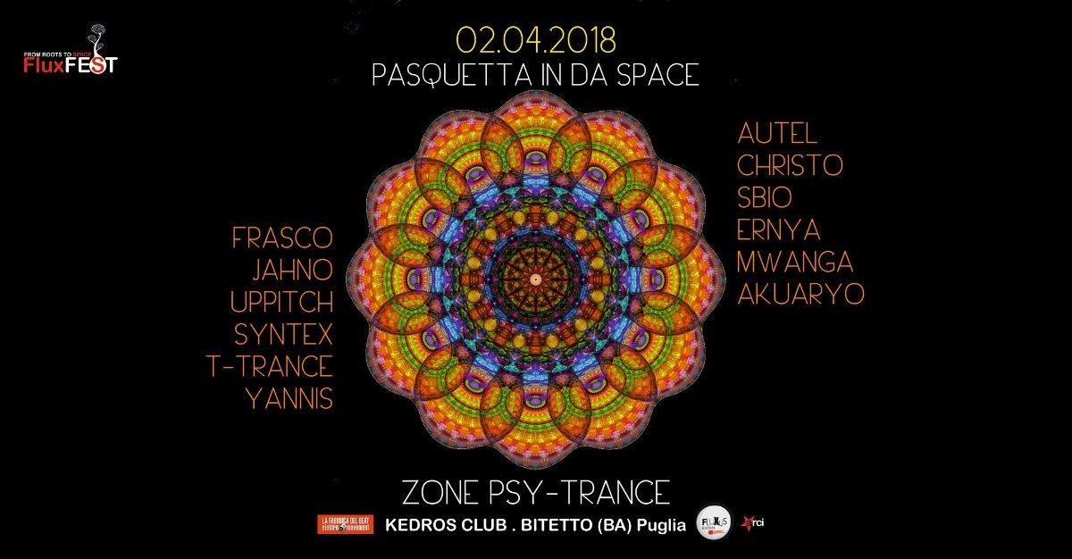 Pasquetta In Da Space (Psy-Trance/Progressive) 2 Apr '18, 10:00