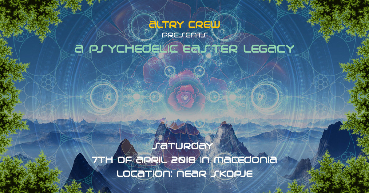 a Psychedelic Easter Legacy 7 Apr '18, 23:30