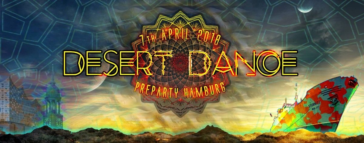 Desert Dance Preparty Hamburg 2018 7 Apr '18, 22:00