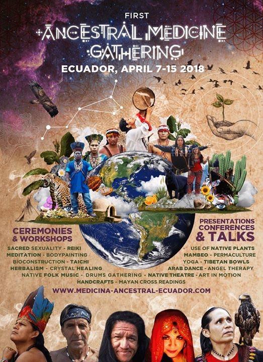 Primer Festival De Medicina Ancestral Ecuador 7 Apr '18, 18:00