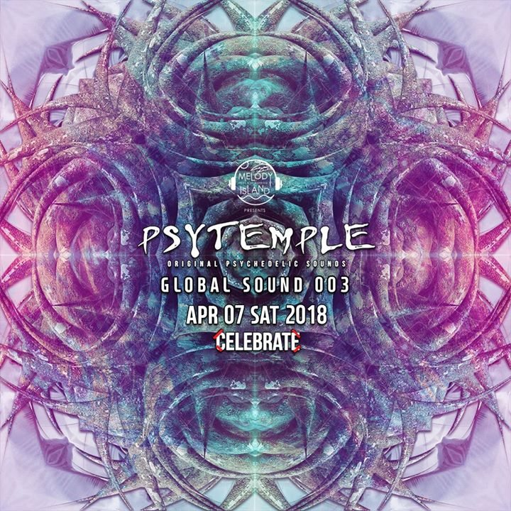 PsyTemple 싸이템플 Global Sound 003 7 Apr '18, 22:00