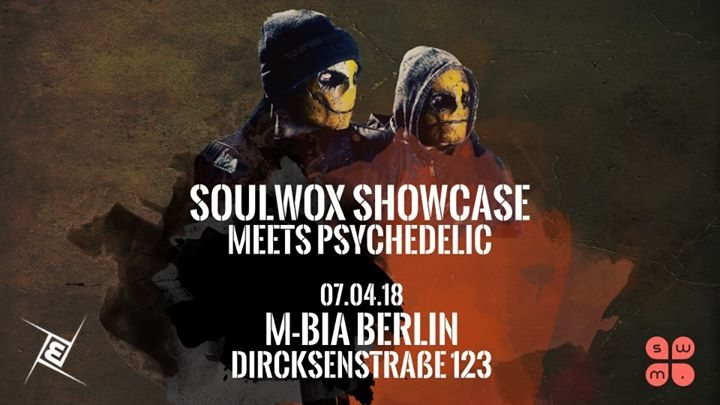 Soulwox Showcase meets Psychedelic ॐ 7 Apr '18, 23:00