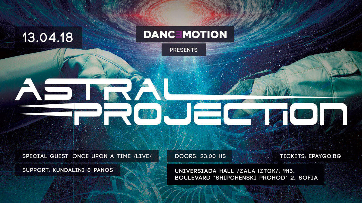 Danc3motion presents : Astral Projection Live 13 Apr '18, 23:00