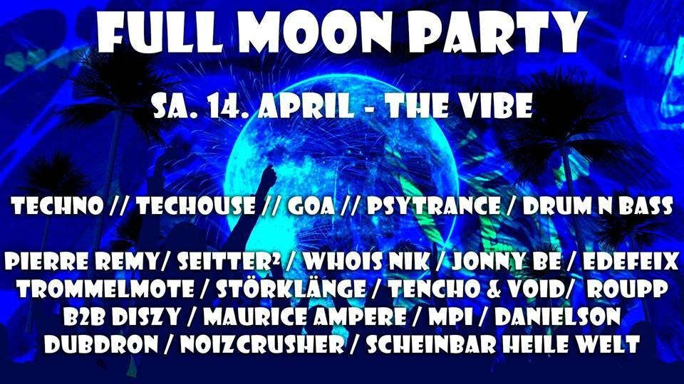 Full Moon Party Stuttgart April 14 Apr '18, 22:00