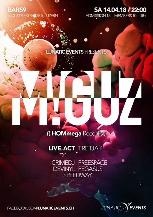 Lunatic Night mit M!GUZ 14 Apr '18, 22:00