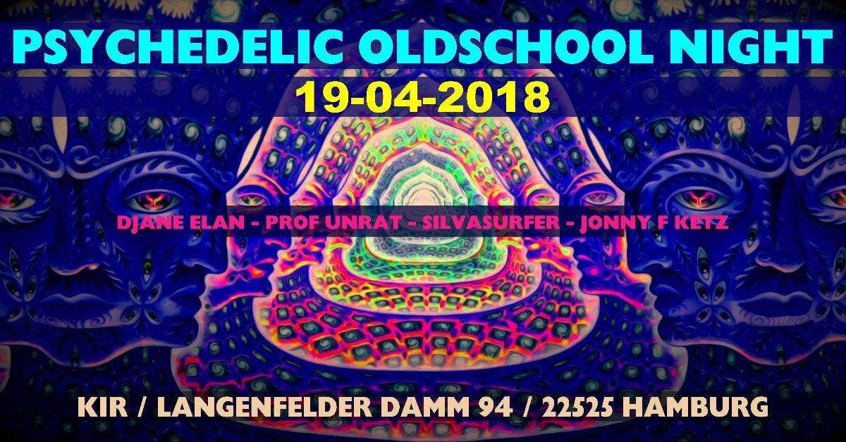 Psychedelic Oldschool Night 19 Apr '18, 21:00