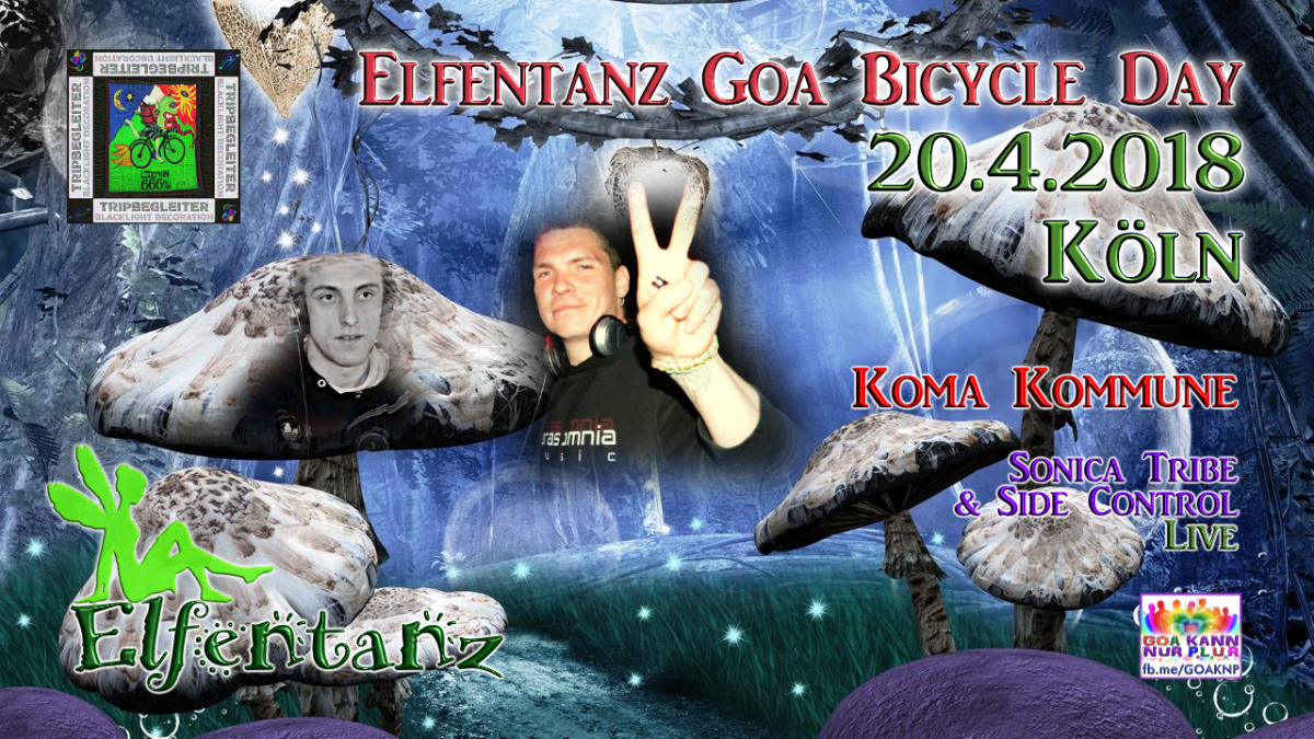 Elfentanz Bicycle Day / Koma Kommune / Sonica Tribe Live / New Album Release 20 Apr '18, 23:00