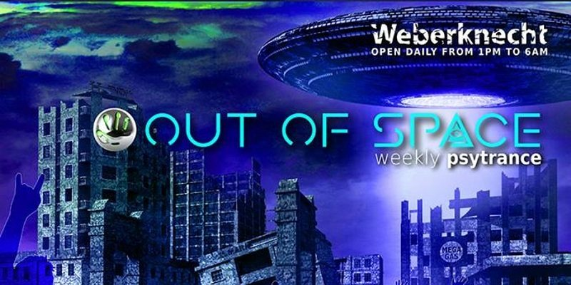 OUT of SPACE Psytrance Club 26 Apr '18, 22:00