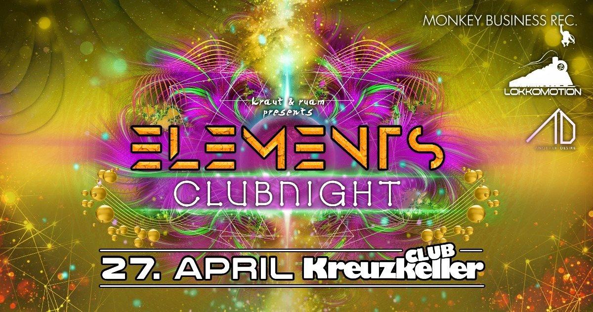 ELEMENTS CLUBNIGHT CLUB KREUZKELLER 27 Apr '18, 22:00