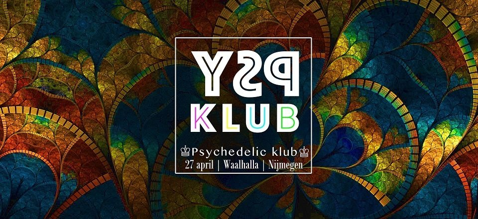 ♔ KingsDay Psychedelic Klub ♔ 27 Apr '18, 23:00