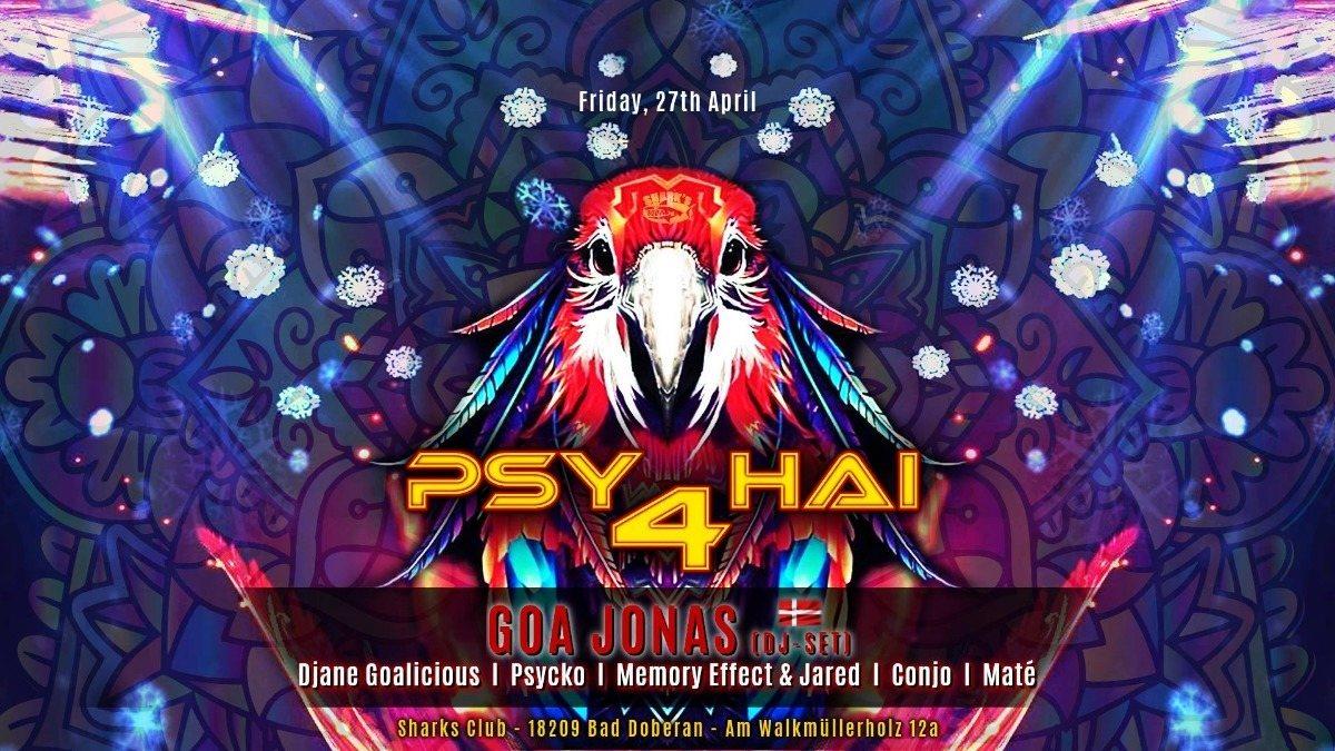 ॐ Psy 4 Hai - Indoor Closing ॐ 27 Apr '18, 22:00