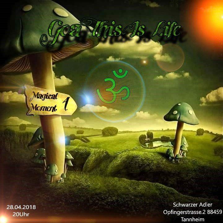ૐ Goa This Is Life ૐ Magical Moment Part 4 28 Apr '18, 20:00