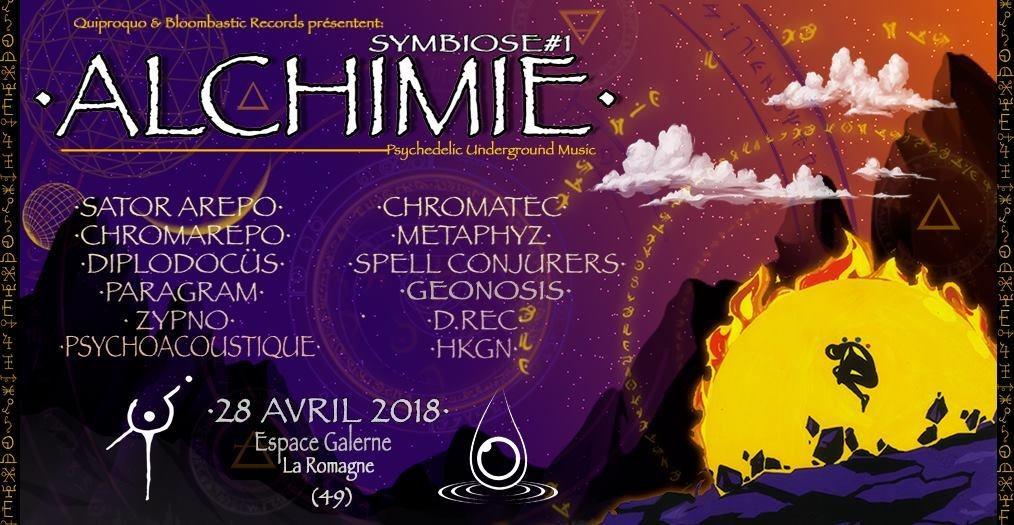 Symbiose #1 Alchimie (Sator Arepo/ Chromatec/ Metaphyz & more) 28 Apr '18, 21:00