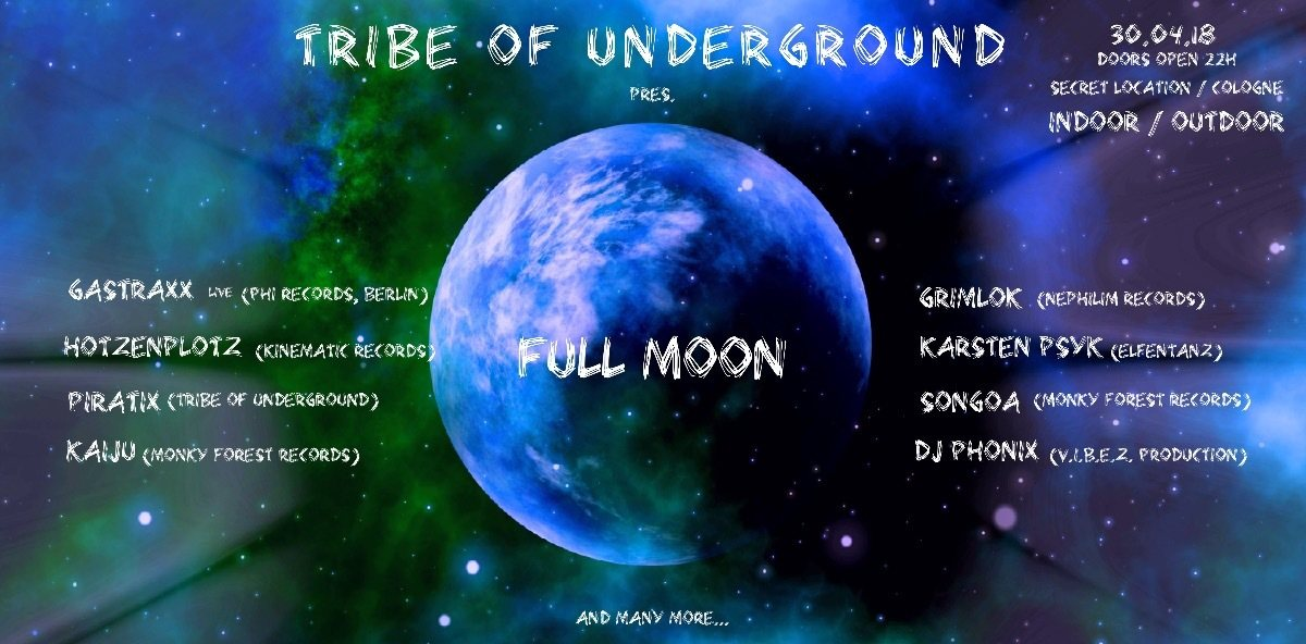 Tribe of Underground pres. FULL MOON 30 Apr '18, 22:00