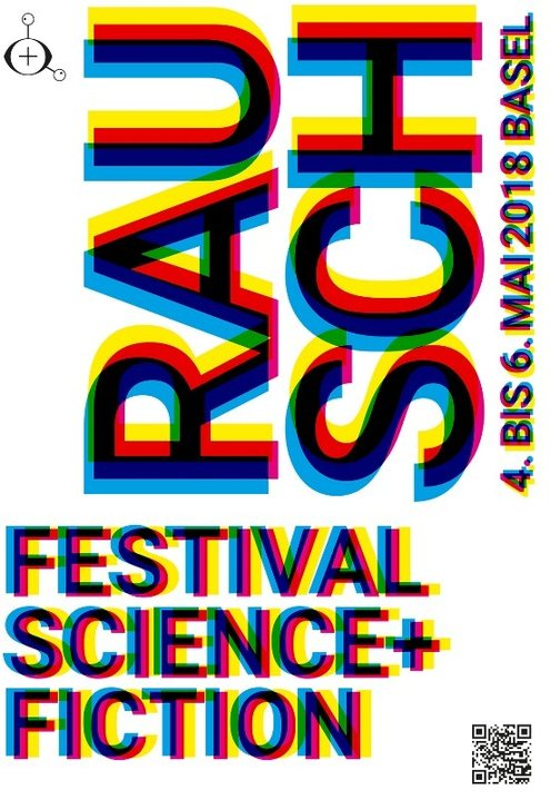 RAUSCH Festival: Science+Ficition 4 May '18, 18:30