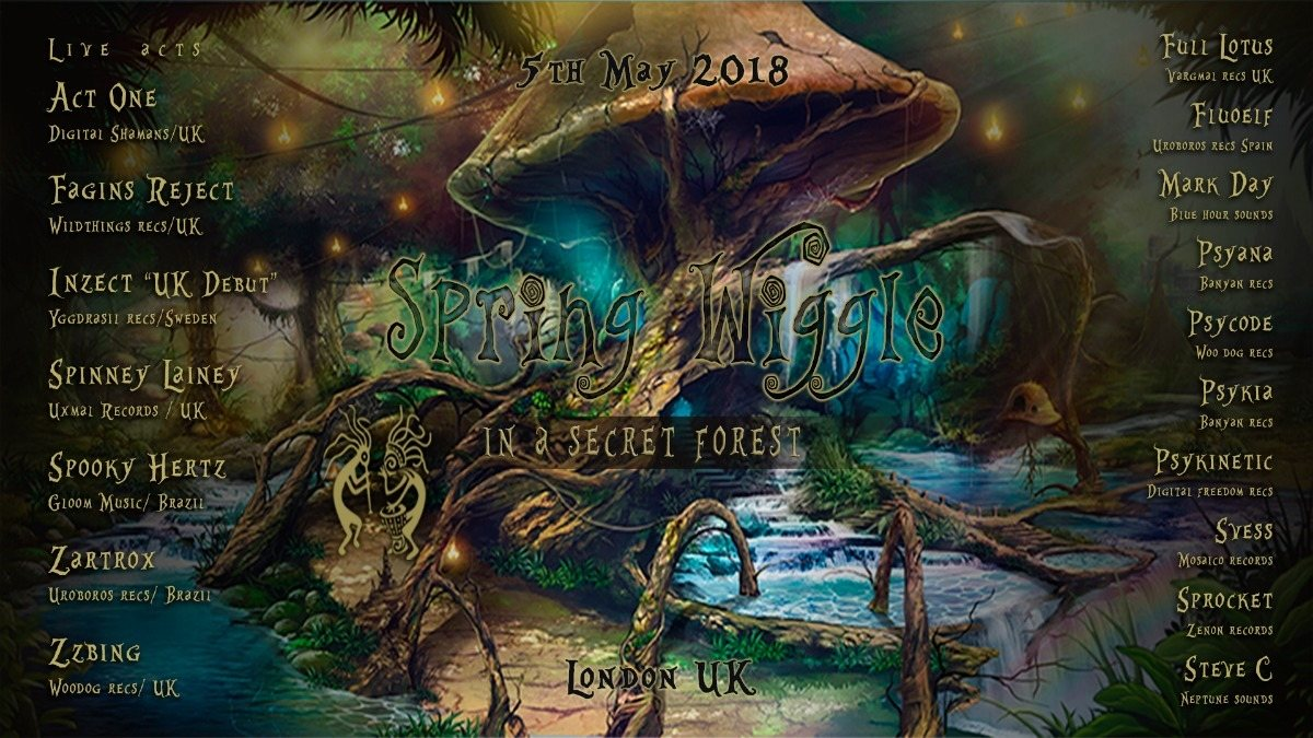 Spring Wiggle ~ The Secret Forest Party 5 May '18, 22:00