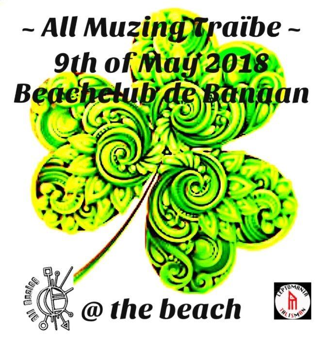 All Muzing Traïbe @ the Beach 9 May '18, 21:00