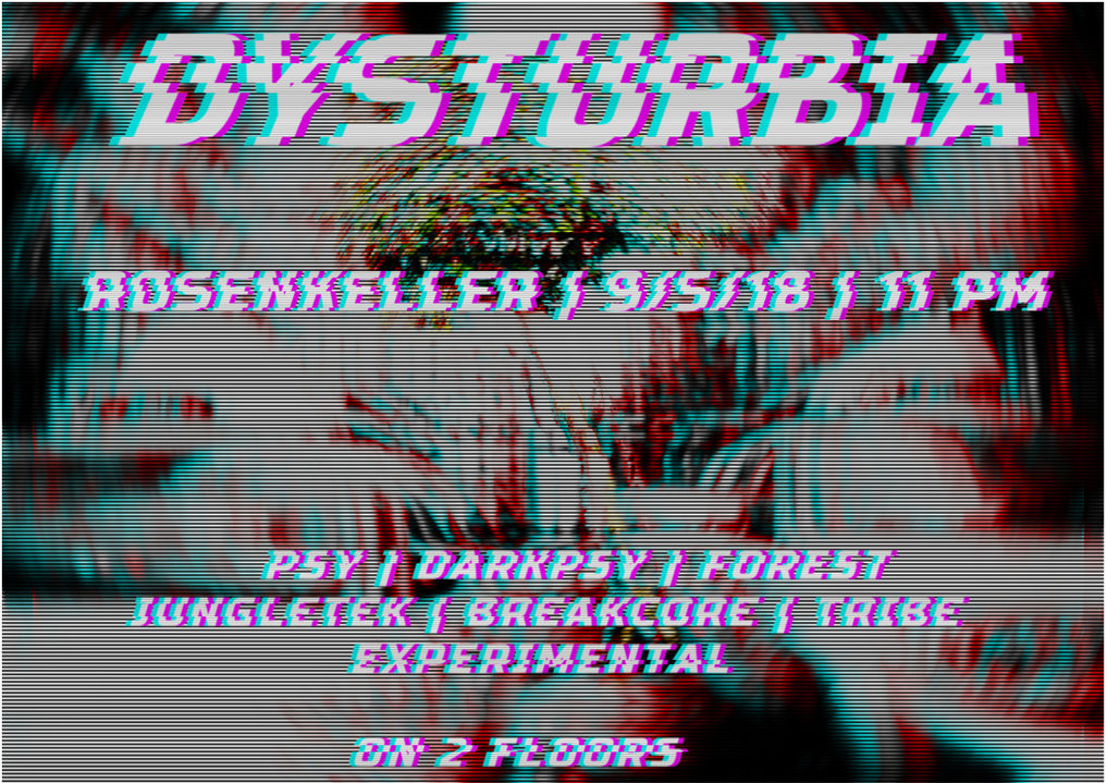 Dysturbia 9 May '18, 23:00