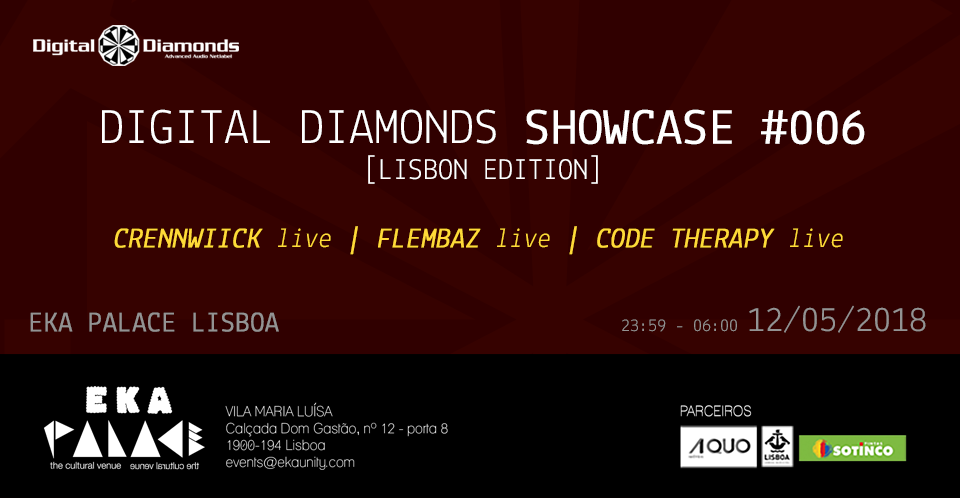 Digital Diamonds Showcase #006 (Lisbon Editon) 12 May '18, 23:30