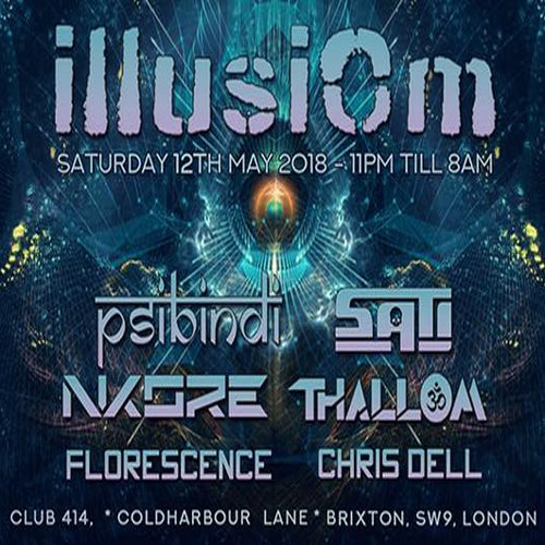 IllusiOm with > Psibindi > Sati & Many More!! 12 May '18, 23:00